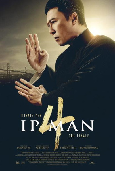 IP MAN 4: The Finale (Rating: Okay)